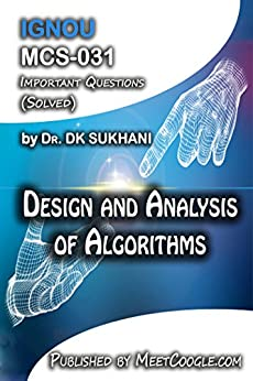 MCS-031: Design and Analysis of Algorithms (IGNOU MCA Helpbooks)
