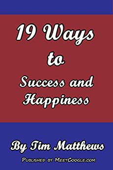 19 Keys to Success and Happiness