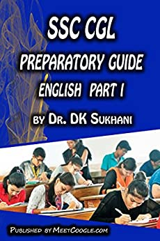 SSC CGL Preparatory Guide –English (Part 1) (SSC CGL Preparatory Guide Series)