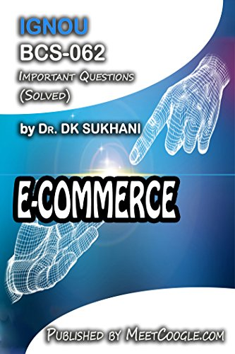 BCS-062: E-Commerce (IGNOU MCA HelpBooks)