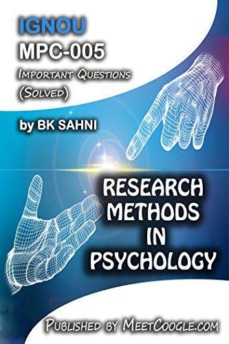 MPC-005: RESEARCH METHODS IN PSYCHOLOGY (IGNOU MA Psychology HelpBook)