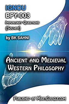 BPY-003: Ancient and Medieval Western Philosophy (IGNOU BA Philosophy HelpBook)