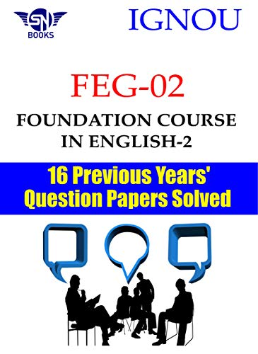 FEG-02 Foundation Course in English-2 IGNOU 16 Previous Years' Question Papers Solved