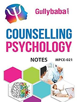IGNOU MPCE-021 Counselling Psychology Notes in English Medium: IGNOU Notes with Solved Previous Years' Question Papers and Important Exam Notes