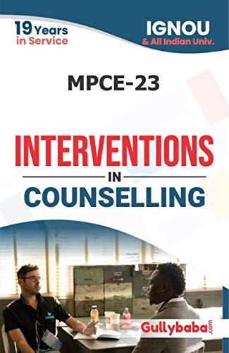 Gullybaba IGNOU MPCE-23 Interventions in Counselling Notes in English Medium: IGNOU Notes with Solved Previous Years' Question Papers and Important Exam Notes