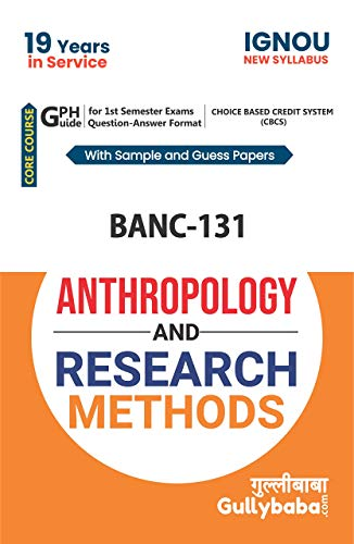 ignou (CBCS books)BAG, BANC-131 Anthropology And Research Methods NOTES in English Medium: Solved Sample paper and Important Exam Notes
