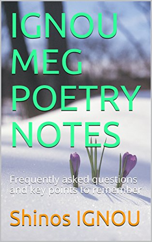 IGNOU MEG POETRY NOTES: Frequently asked questions and key points to remember