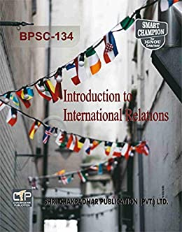 BPSC 134 INTRODUCTION TO INTERNATIONAL RELATION SOLVED GUESS PAPERS FOR IGNOU EXAM PREPARATION WITH LATEST SYLLABUS