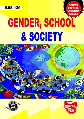 BES 129 GENDER, SCHOOL AND SOCIETY SOLVED GUESS PAPERS FOR IGNOU EXAM PREPARATION WITH LATEST SYLLABUS