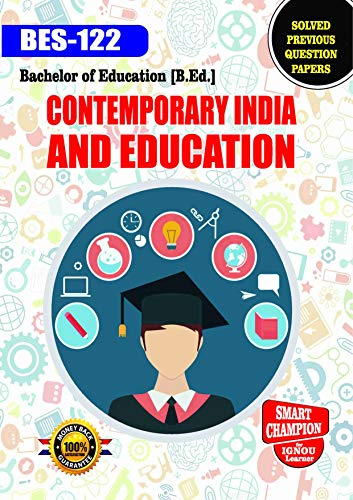 BES 122 CONTEMPORARY INDIA AND EDUCATION SOLVED GUESS PAPERS FOR IGNOU EXAM PREPARATION WITH LATEST SYLLABUS
