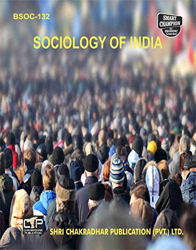 BSOC 132 SOCIOLOGY OF INDIA SOLVED GUESS PAPERS FOR IGNOU EXAM PREPARATION (LATEST SYLLABUS)