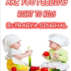 Are You Feeding Right to Kids