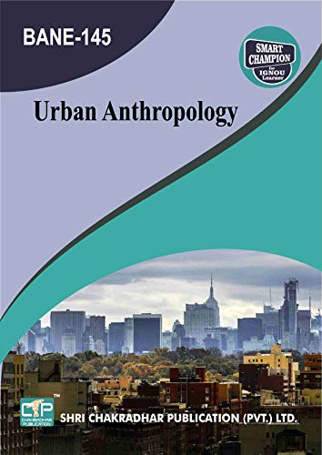 BANE 145 APPLIED ANTHROPOLOGY SOLVED GUESS PAPERS FOR IGNOU EXAM PREPARATION WITH LATEST SYLLABUS