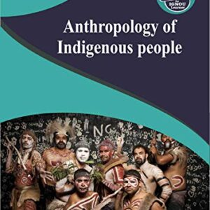BANE 146 ANTHROPOLOGY OF INDIGENOUS PEOPLE SOLVED GUESS PAPERS FOR IGNOU EXAM PREPARATION WITH LATEST SYLLABUS