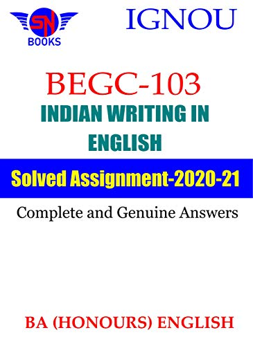 BEGC-103 Indian Writing in English IGNOU Solved assignment (2020-21): Complete and Genuine Answers