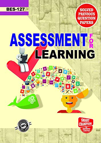 BES 127 ASSESSMENT FOR LEARNING SOLVED GUESS PAPERS FOR IGNOU EXAM PREPARATION WITH LATEST SYLLABUS