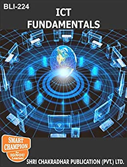 BLI 224 ICT FUNDAMENTALS SOLVED GUESS PAPERS FOR IGNOU EXAM PREPARATION WITH LATEST SYLLABUS