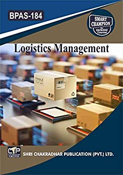BPAS 184 LOGISTICS MANAGEMENT SOLVED GUESS PAPERS FOR IGNOU EXAM PREPARATION WITH LATEST SYLLABUS