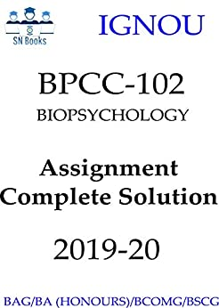 BPCC-102 Biopsychology English solved assignment 2019-20 for BA (Psychology) (Honours) IGNOU: Complete and Genuine Answers