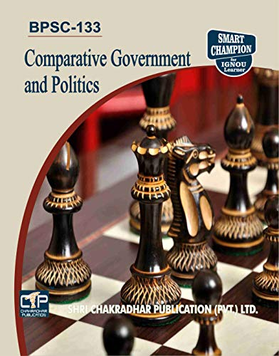 BPSC 133 COMPARATIVE GOVERNMENT AND POLITICS SOLVED GUESS PAPERS FOR IGNOU EXAM PREPARATION WITH LATEST SYLLABUS
