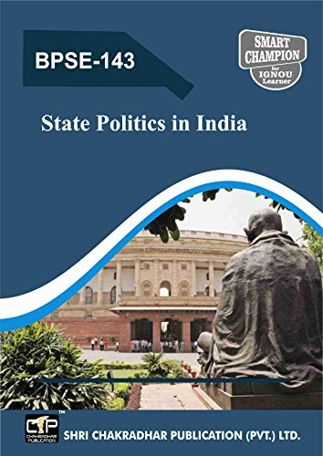 BPSE 143 IGNOU STATE POLITICS IN INDIA SOLVED GUESS PAPERS FOR IGNOU EXAM PREPARATION (LATEST SYLLABUS)