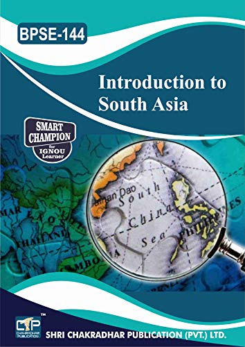 BPSE 144 INTRODUCTION TO SOUTH ASIA SOLVED GUESS PAPERS FOR IGNOU EXAM PREPARATION WITH LATEST SYLLABUS