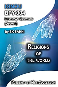 BPY-004: Religions of the World (IGNOU BA Philosophical HelpBook)