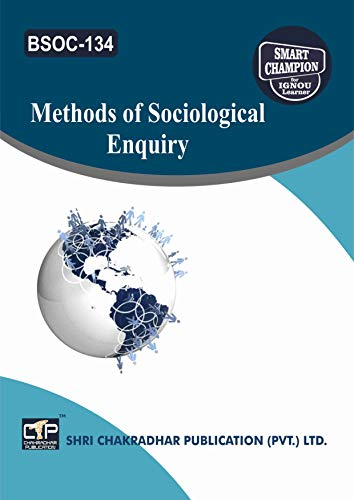 BSOC 134 METHODS OF SOCIOLOGICAL ENQUIRY SOLVED GUESS PAPERS FOR IGNOU EXAM PREPARATION WITH LATEST SYLLABUS