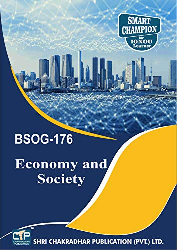 BSOG 176 ECONOMY AND SOCIETY SOLVED GUESS PAPERS FOR IGNOU EXAM PREPARATION WITH LATEST SYLLABUS