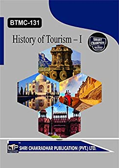 BTMC 131 HISTORY OF TOURISM – I  SOLVED GUESS PAPERS FOR IGNOU EXAM PREPARATION WITH LATEST SYLLABUS