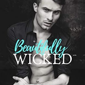 Beautifully Wicked: A High School Bully Romance (Voclain Academy Book One)