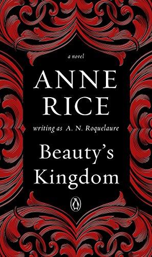 Beauty's Kingdom: A Novel (A Sleeping Beauty Novel Book 4)