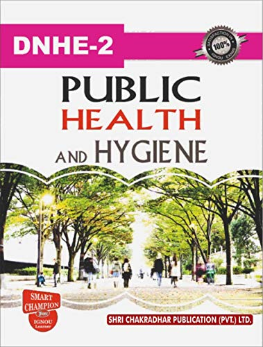 DNHE 02 PUBLIC HEALTH AND HYGIENE SOLVED GUESS PAPERS FOR IGNOU EXAM PREPARATION WITH LATEST SYLLABUS