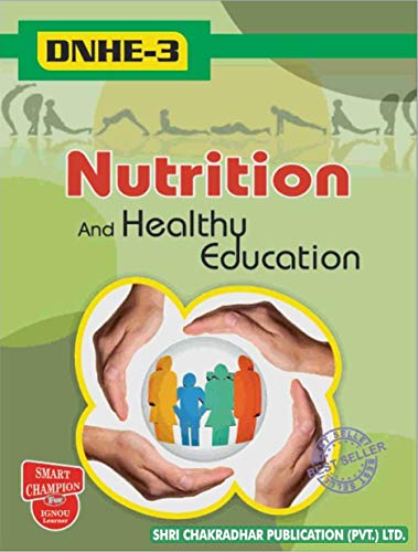 DNHE 03 NUTRITION AND HEALTH EDUCATION SOLVED GUESS PAPERS FOR IGNOU EXAM PREPARATION WITH LATEST SYLLABUS