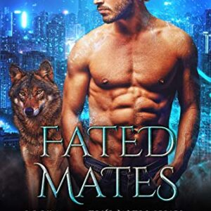 Fated Mates: Book 1 of the True Mates Series: A Werewolf Shifter Paranormal Romance