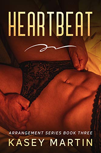 Heartbeat: Arrangement Series Book 3