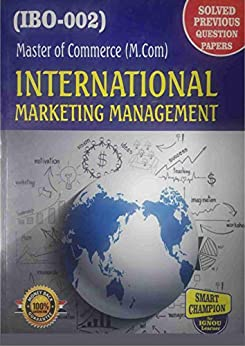 IBO 02  INTERNATIONAL MARKETING MANAGEMENT SOLVED GUESS PAPERS FOR IGNOU EXAM PREPARATION WITH LATEST SYLLABUS