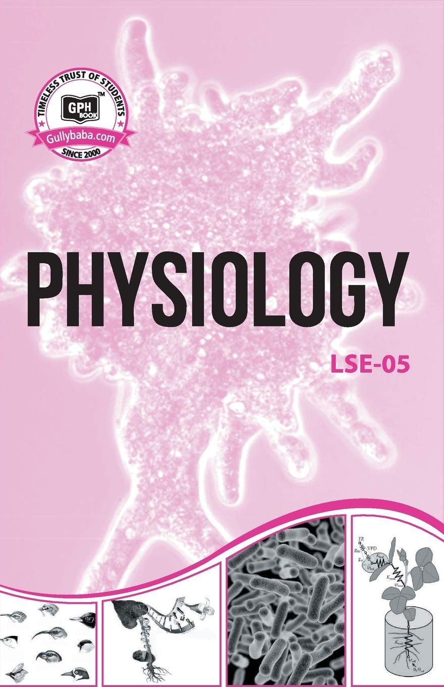 IGNOU LSE-05 Physiology Notes