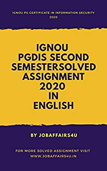 IGNOU PGDIS SECOND SEMESTER SOLVED ASSIGNMENT JANUARY 2020