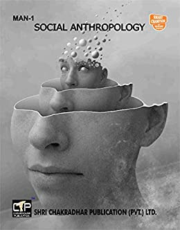 MAN 1 SOCIAL ANTHROPOLOGY SOLVED GUESS PAPERS FOR IGNOU EXAM PREPARATION (LATEST SYLLABUS)