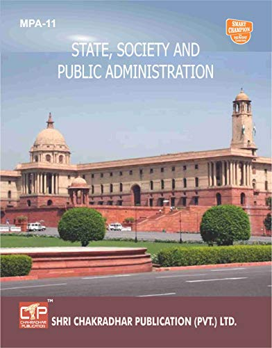 MPA 11 STATE, SOCIETY AND PUBLIC ADMINISTRATION SOLVED GUESS PAPERS FOR IGNOU EXAM PREPARATION WITH LATEST SYLLABUS