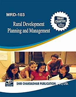 MRD 103 RURAL DEVELOPMENT – PLANNING AND MANAGEMENT SOLVED GUESS PAPERS FOR IGNOU EXAM PREPARATION WITH LATEST SYLLABUS