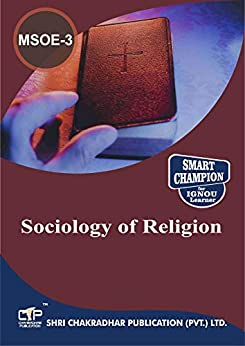 MSOE-003 SOCIOLOGY OF RELIGION SOLVED GUESS PAPERS FOR IGNOU EXAM PREPARATION WITH LATEST SYLLABUS