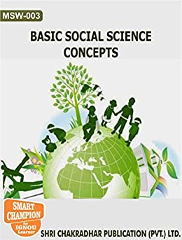 MSW 03 BASIC SOCIAL SCIENCE CONCEPTS SOLVED GUESS PAPERS FOR IGNOU EXAM PREPARATION WITH LATEST SYLLABUS