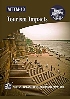 MTTM 10 TOURISM IMPACTS SOLVED GUESS PAPERS FOR IGNOU EXAM PREPARATION WITH LATEST SYLLABUS