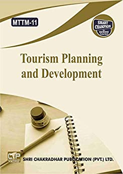 MTTM 11 TOURISM PLANNING AND DEVELOPMENT SOLVED GUESS PAPERS FOR IGNOU EXAM PREPARATION WITH LATEST SYLLABUS