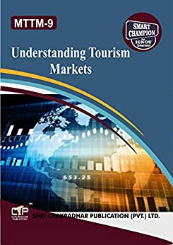 MTTM 9 UNDERSTANDING TOURISM MARKETS SOLVED GUESS PAPERS FOR IGNOU EXAM PREPARATION WITH LATEST SYLLABUS