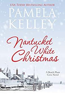 Nantucket White Christmas (Nantucket Beach Plum Cove series Book 3)