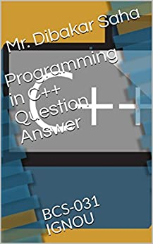 Programming in C++ Question Answer: BCS-031 IGNOU
