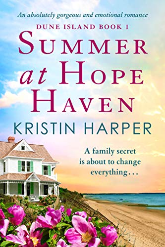 Summer at Hope Haven: An absolutely gorgeous and emotional romance (Dune Island Book 1)